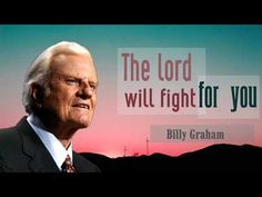 Billy Graham 2017 | The Lord Will Heal | Pastor Billy Graham Sermons - YouTube