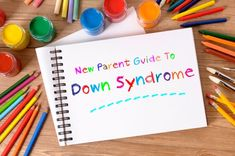 Here is a great New Parent Guide to Down Syndrome written by a medical doctor (also good for anyone just wanting to learn more about Down syndrome.)