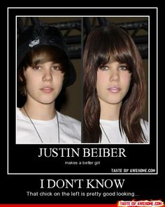 oh justin Beiber looks like miley cyrus..... maybe it is??? @Carly Landis