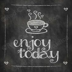 Chalkboard Art Printable ENJOY TODAY Coffee Quotes Digital Download