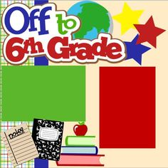 NEW First Day of Sixth (6th) Grade 2-page, 12 X 12 Premade Layout by MemoriesByDezyn, $12.95