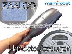 Stellen, die der Roboterstaubsauger nicht erreichen kann, können bequem mit Hilfe des mitgelieferten Yaaloo gereinigt werden. #handstaubsauger #zaaloo #mamirobot www.mamiroboteu.com