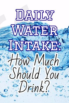 Daily Water Intake: How Much Should You Drink? >> http://nutritionpowered.com/daily-water-intake-much-drink/
