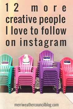 12 more creative people I love to follow on Instagram   the merriweather council blog
