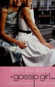 Only in Your Dreams by Cecily von Ziegesar