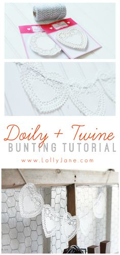 Doily and Twine bunting tutorial. So easy to make, only 2 items needed!!