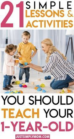 Kids Discover 21 Simple Lessons and Activities That You Should Be Teaching Your - Just Simply Mom Activities For One Year Olds, Toddler Learning Activities, Baby Learning, Infant Activities, 1 Year Old Games, Family Activities, Activities 1 Year Old, 1 Year Old Food, Child Development Activities