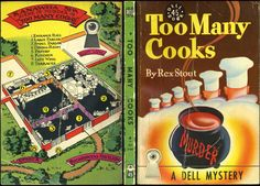 Too Many Cooks - Rex Stout.