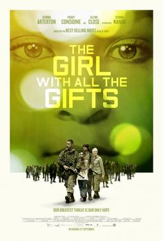 Gemma Arterton and Glenn Close star in the zombie-thriller The Girl With All The Gifts. A new poster has arrived. Zombie Movies, Sci Fi Movies, Drama Movies, Hd Movies, Film Movie, Movies To Watch, Movies Online, Horror Movies, Drama Film