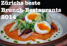 Brunch City – Zürichs beste Brunch-Restaurants 2014