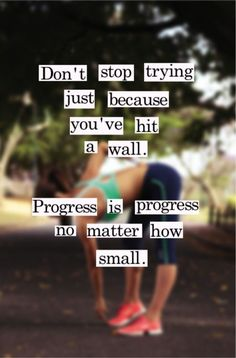 Small Progress is Still Progress. Gotta keep telling myself this!!!