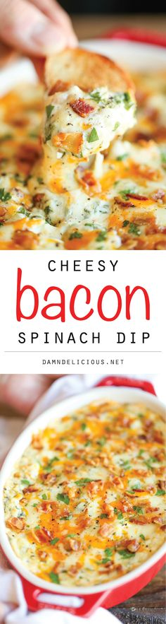 Cheesy Bacon Spinach Dip - The best and cheesiest, creamiest dip you will ever have - after all, you just can't go wrong with bacon!
