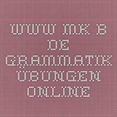 www.mk-b.de - Grammatik Übungen  Online