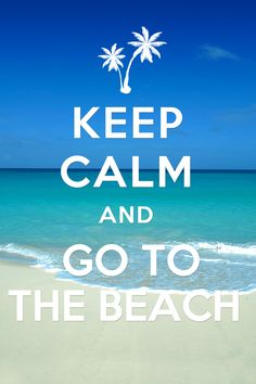 Keep Calm and go to the beach! #bahamas