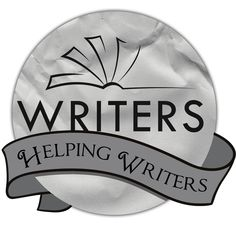 RESOURCES FOR WRITERS - WRITERS HELPING WRITERS™WRITERS HELPING WRITERS™
