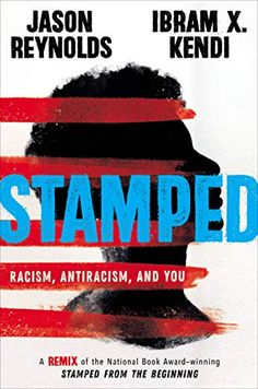 Stamped: Racism, Antiracism, and You: A Remix of the National Book Award-Winning Stamped from the Beginning (Thorndike Press Large Print Young Adult) – Hardcover Books To Buy, New Books, New York Times, All American Boy, National Book Award, Thing 1, History Books, Read Aloud, Nonfiction Books