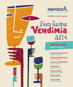 Fiesta Nacional de la Vendimia | Mendoza, Argentina - Marzo 1-11, 2014 Wine Tourism, Posters Vintage, South America Travel, Wine Recipes, Decorating, Retro, Food, Wine, Harvest