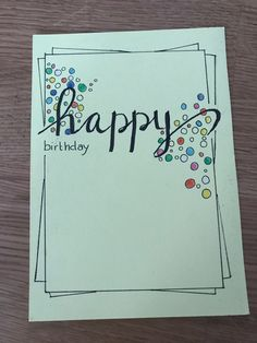 Ideas Birthday Drawing Card Ideas Paper Crafts For 2019 Handmade Birthday Cards, Happy Birthday Cards, Happy Birthday Card Diy, Birthday Card Drawing, Karten Diy, Bday Cards, Watercolor Cards, Cute Cards, Creative Cards