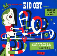 Kid Ory and his Creole Jazz Band (1953) designed by Jim Flora (USA 1913-1998)