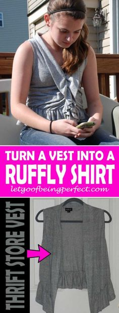 Refashion a Vest Into a Feminine Ruffle Shirt · Let Go of Being Perfect
