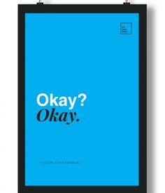 Poster/Quadro com Frase do filme A Culpa é das Estrelas – Okay? Okay.
