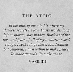 The Attic -Vasiliki (Instagram: vasiliki_poetry)