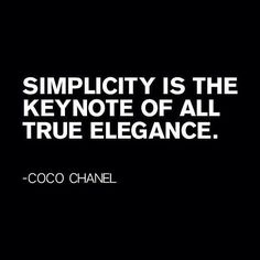 Coco Chanel quote about Simplicity and elegance