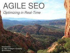 agile-seo-optimizing-in-realtime-bolo-2012 by Nick Roshon via Slideshare