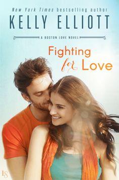 Fighting for Love by Kelly Elliott (Boston Love #2)