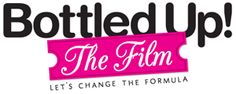 Bottled Up – The Film. Asking for photos of nursing mothers and donations to complete the film. I really want to do this!!!