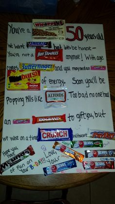50th birthday card .... TOO FUNNY! this took a lot of thought!! cute for an office birthday party....just make sure all the candy bars are still there!! the chocolate helps!