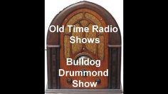 Bulldog Drummond Radio Show The Circus Old Time Radio otr