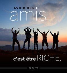 Avoir des amis, c'est être riche ! #FriendShip