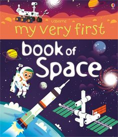 NEW FOR JUN 15!  A beautifully illustrated, non-fiction picture book about space for very young children. Little astronauts can find out about planets, stars, asteroids, travel, the International Space Station and lots more. With lots to spot and talk about, illustrations and simple language, this is a fun way to introduce children to a fascinating subject. With links to selected websites where children can find out more about constellations and space via the Usborne Quicklinks website.