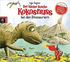 Der kleine Drache Kokosnuss bei den Dinosauriern Die Abenteuer des kleinen Drachen Kokosnuss, Band 20: Amazon.de: Ingo Siegner, Philipp Schepmann: Spielzeug
