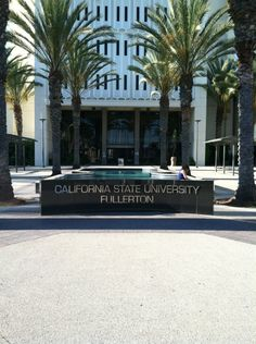 California State University, Fullerton (CSUF) in Fullerton, CA