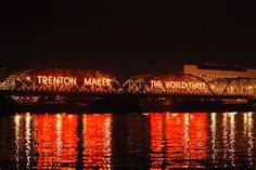 Trenton makes the world takes. Trenton, NJ