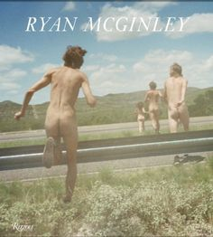 Ryan McGinley: Whistle for the Wind | Chez Moi, Paris. | SPOOTNIK
