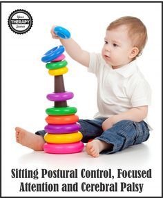 Sitting Postural Control, Focused Attention and Cerebral Palsy - Your Therapy Source Physical Therapy Exercises, Pediatric Occupational Therapy, Pediatric Ot, Child Development Activities, Therapy Activities, Gross Motor Activities, Infant Activities, Cerebral Palsy Activities, Ot Therapy