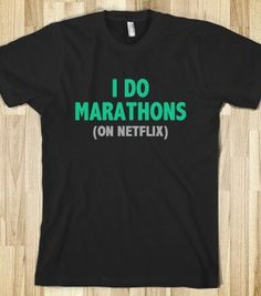 I DO MARATHONS (ON NETFLIX) - GREEN - Underline Designs - Skreened T-shirts, Organic Shirts, Hoodies, Kids Tees, Baby One-Pieces and Tote Bags