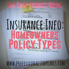 Insurance Info Homeowners Policy Types -- are you buying or renting a house but not sure what type of insurance policy you need? Check our post to learn about insurance policy types and tips to save money!