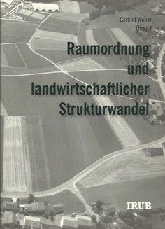 RAUMORDNUNG UND LANDWIRTSCHAFTLICHER STRUKTURWANDEL