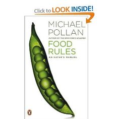 Food Rules: An Eater's Manual by Michael Pollan.