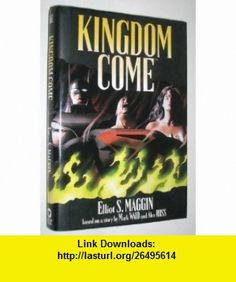 Kingdom Come (9780446522342) Mark Waid, Alex Ross, Elliot S. Maggin , ISBN-10: 0446522341  , ISBN-13: 978-0446522342 ,  , tutorials , pdf , ebook , torrent , downloads , rapidshare , filesonic , hotfile , megaupload , fileserve