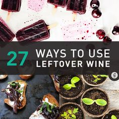 27 Ways to Use Leftover Wine #wine #leftovers #tips