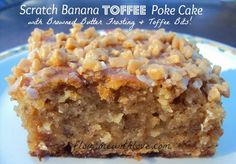 Scratch ingredients turned into a delicious moist Banana Toffee Poke Cake with Browned Butter Frosting