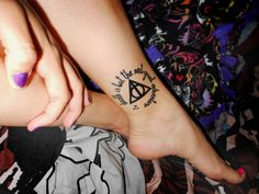"""This is my 2nd tattoo and is inspired by Harry Potter and the Deathly Hallows. The quote means a lot to me but not in a religious aspect, to me the quote is inspiration to live my life without fear of death, the journey to our inevitable fate is the big adventure."""