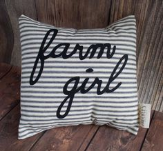 Farm Pillow - Country Pillow - Farmhouse decor pillow - Farm Girl decor - Christmas Gift - Housewarming Gift. Wedding Gift. New Home Gift.