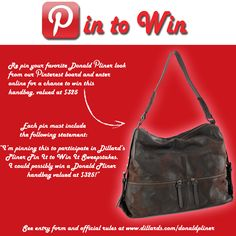 I'm pinning this to participate in Dillard's Pin To Win sweepstakes.  I could possibly win a Donald Pliner handbag, valued at $325!