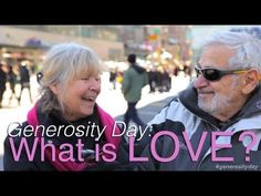 """Generosity Day: What is Love?"" ""Join the Jubilee Project in celebrating Valentine's Day as Generosity Day. A day of sharing love with ~everyone~."" More info at: http://www.spreadgenerosityday.com/history1"